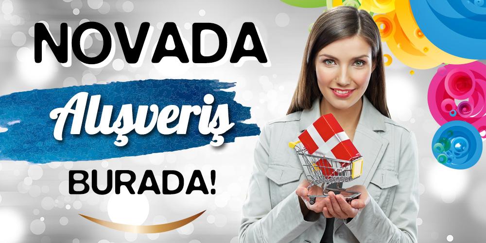 Novada, Alışveriş Burada..!